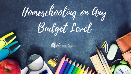 Homeschooling on Any Budget Level